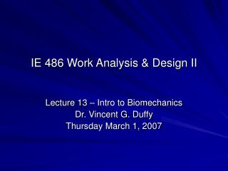 IE 486 Work Analysis & Design II