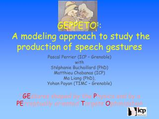 GEPPETO 1 :  A modeling approach to study the production of speech gestures