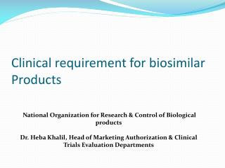 Clinical requirement for biosimilar  Products
