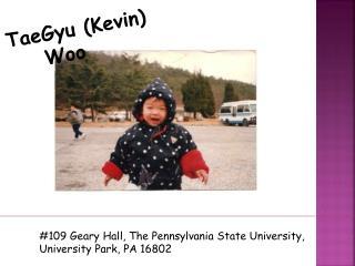 TaeGyu (Kevin)  Woo