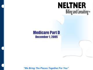 Medicare Part D December 1, 2005
