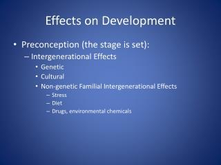 Effects on Development