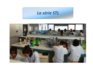 La série STL