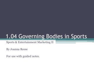 1.04 Governing Bodies in Sports