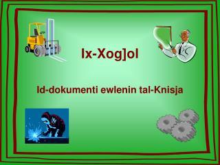 Ix-Xog]ol
