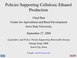 Policies Supporting Cellulosic Ethanol Production