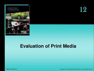 Evaluation of Print Media