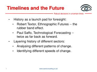 History as a launch pad for foresight: