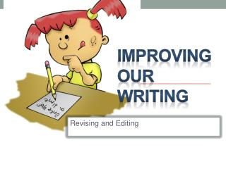 Improving our Writing