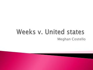 Weeks v. United states