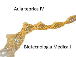 Biotecnologia Médica I