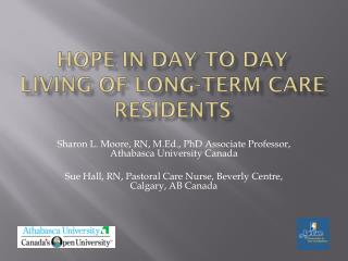 Hope in Day to Day Living of Long-term Care Residents