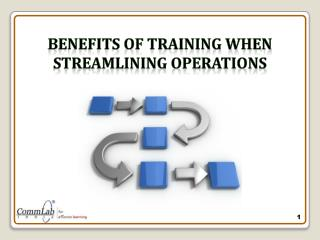 Benefits of Training When Streamlining Operations