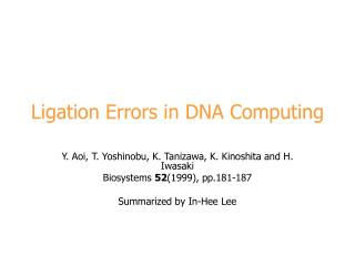 Ligation Errors in DNA Computing
