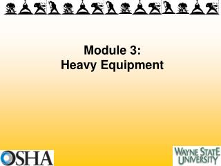 Module 3: Heavy Equipment