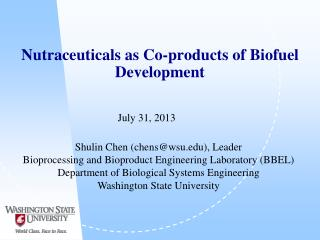 Nutraceuticals  as  Co-products of Biofuel  Development