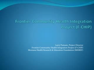 Frontier Community Health Integration Project (F-CHIP)