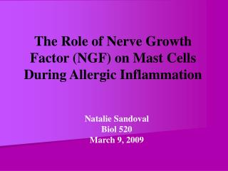 The Role of Nerve Growth Factor (NGF) on Mast Cells During Allergic Inflammation