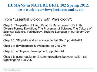 HUMANS in NATURE BIOL 102 Spring 2012: two week overview; lectures and texts