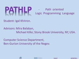 Path  oriented Logic   Programming  Language