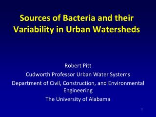 Sources of Bacteria and their Variability in Urban Watersheds