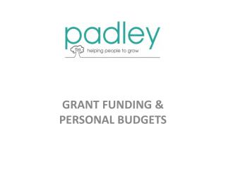 GRANT FUNDING & PERSONAL BUDGETS