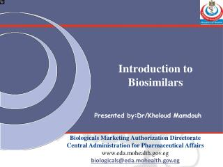 Introduction to  Biosimilars