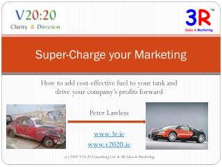 Super-Charge your Marketing