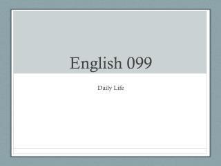 English 099