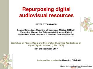 Repurposing digital audiovisual resources