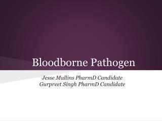 Bloodborne Pathogen