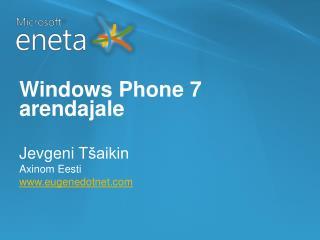 Windows Phone 7  arendajale