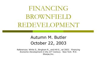 FINANCING BROWNFIELD REDEVELOPMENT