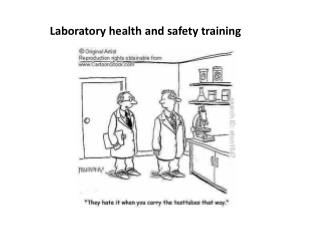 Laboratory health and safety training