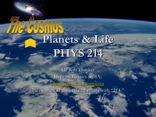 Planets & Life PHYS 214