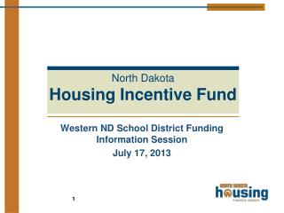 Western ND School District Funding Information Session July 17, 2013