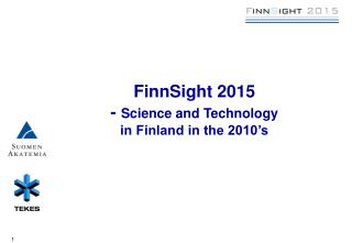 FinnSight 2015 -  Science and Technology in Finland in the 2010's