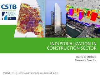 INDUSTRIALIZATION IN CONSTRUCTION SECTOR