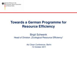Towards  a German Programme  for Resource  Efficiency