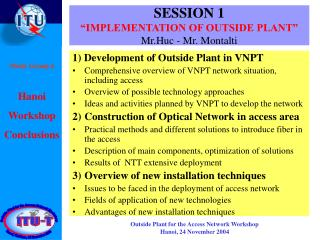 "SESSION 1 ""IMPLEMENTATION OF OUTSIDE PLANT"" Mr.Huc - Mr. Montalti"