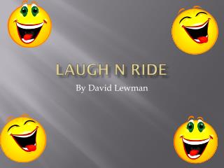 Laugh n Ride