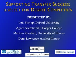Supporting  Transfer Success:  u.select  for Degree Completion
