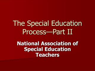 The Special Education Process—Part II