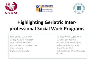 Highlighting Geriatric Inter-professional Social Work Programs