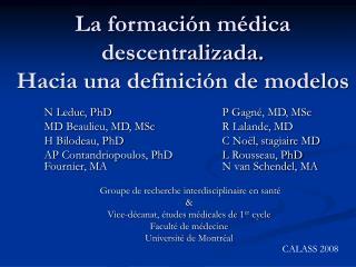 La formación médica descentralizada.  Hacia una definición de modelos