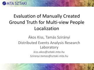 Evaluation  of  Manually Created Ground Truth for Multi-view People Localization