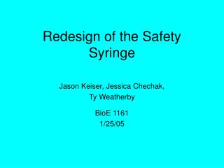 Redesign of the Safety Syringe