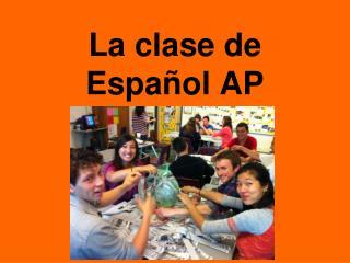 La clase de Español AP