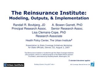 The Reinsurance Institute: Modeling, Outputs, & Implementation