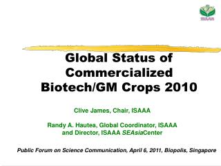 Global Status of Commercialized Biotech/GM Crops 2010